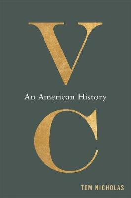 VC: An American History by Tom Nicholas
