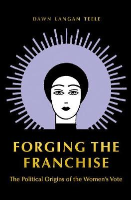 Forging the Franchise by Dawn Langan Teele