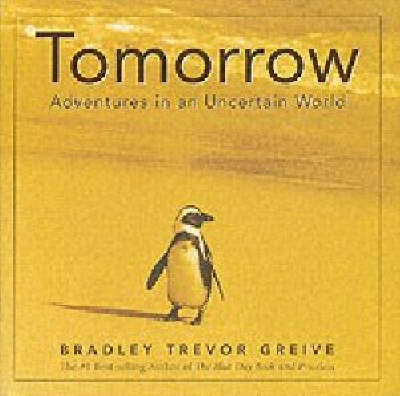 Tomorrow by Bradley Trevor Greive