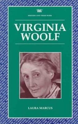 Virginia Woolf by Laura Marcus