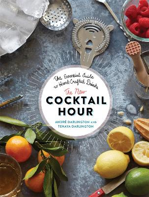 The New Cocktail Hour by Andre Darlington