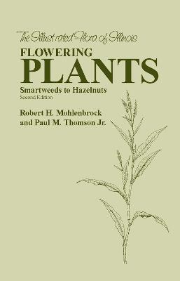 Flowering Plants by Robert H. Mohlenbrock