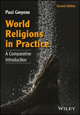 World Religions in Practice by Paul Gwynne