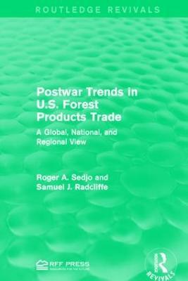 Postwar Trends in U.S. Forest Products Trade by Roger A. Sedjo