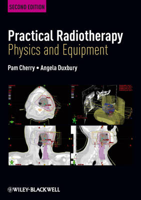 Practical Radiotherapy by Pam Cherry