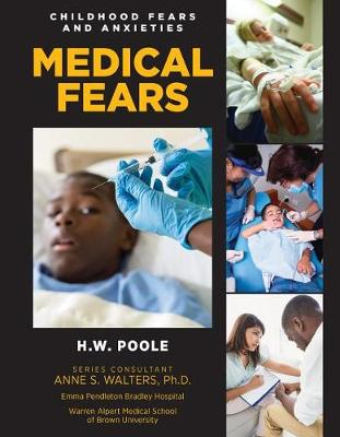Medical Fears by H.W. Poole