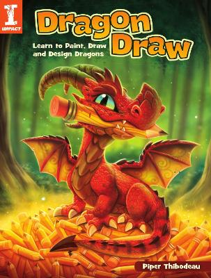 Dragon Draw: Learn to Design, Draw and Paint Dragons book