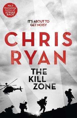 Kill Zone by Chris Ryan