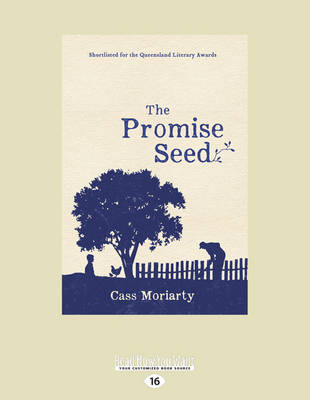 The Promise Seed by Cass Moriarty