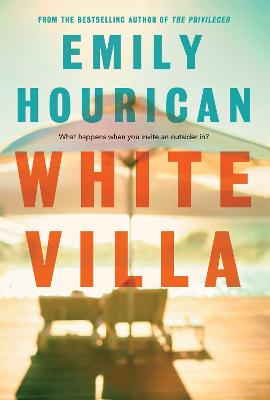 White Villa by Emily Hourican