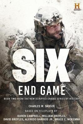 Six: End Game by Charles W. Sasser