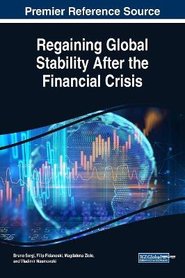 Regaining Global Stability After the Financial Crisis by Bruno S. Sergi