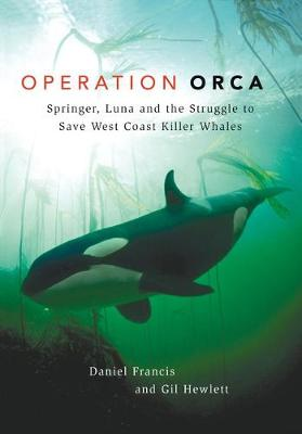 Operation Orca by Daniel Francis