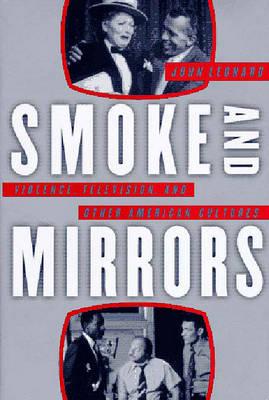 Smoke and Mirrors by John Leonard