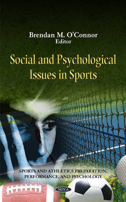 Social & Psychological Issues in Sports by Brendan O'Connor