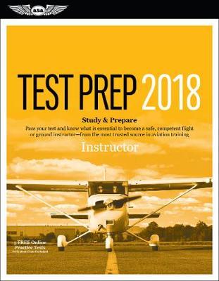 Instructor Test Prep 2018 by ASA Test Prep Board