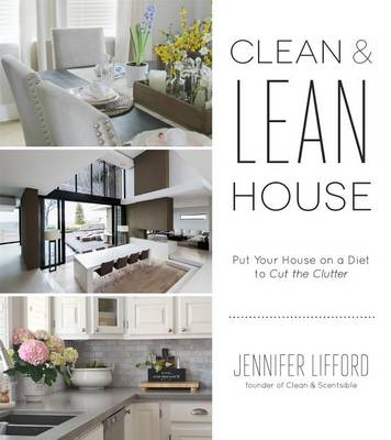 The Home Decluttering Diet by Jennifer Lifford