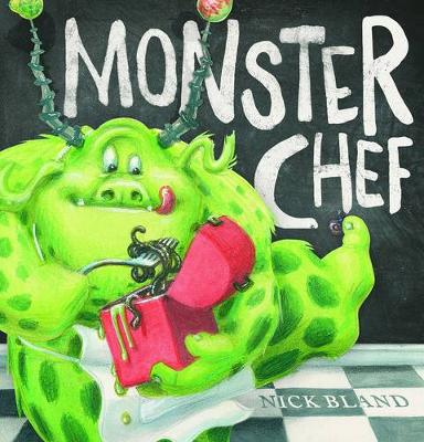 Monster Chef by Nick Bland