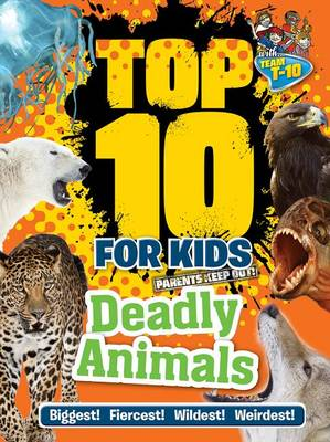 Top 10 for Kids Deadly Animals by Paul Terry