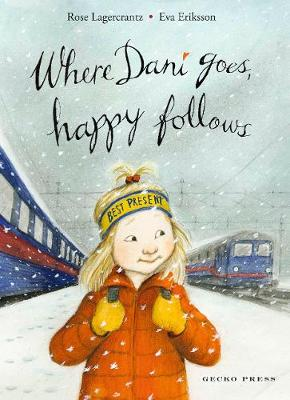 Where Dani Goes, Happy Follows book