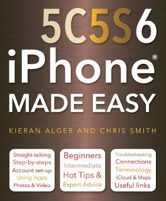 iPhone 5C, 5S and 6 Made Easy book
