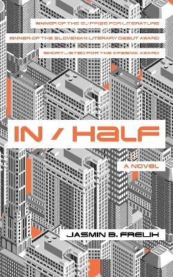 In/Half by Jasmin B. Frelih