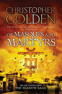 Of Masques and Martyrs book