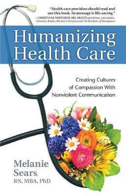Humanizing Health Care by Melanie Sears