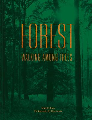 Forest: Walking among trees book