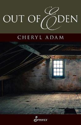 Out of Eden by Cheryl Adam