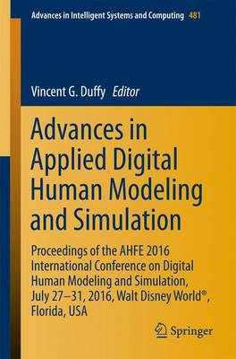 Advances in Applied Digital Human Modeling and Simulation by Vincent G. Duffy