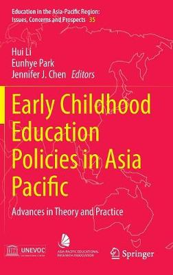 Early Childhood Education Policies in Asia Pacific by Hui Li