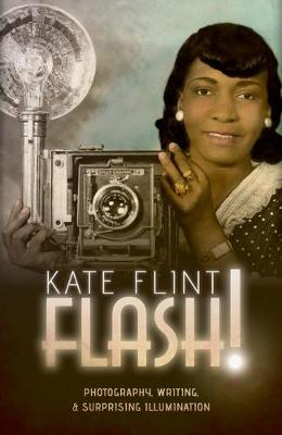 Flash! by Kate Flint