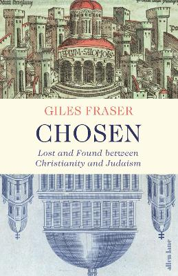 Chosen: Lost and Found between Christianity and Judaism book