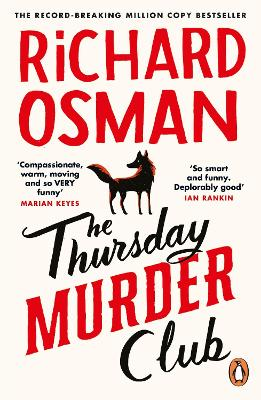 The Thursday Murder Club: The Record-Breaking Sunday Times Number One Bestseller by Richard Osman