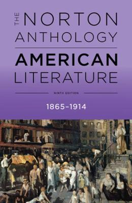 The The Norton Anthology of American Literature The Norton Anthology of American Literature Volume C by Michael A. Elliott