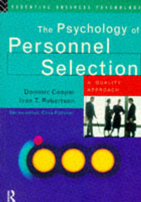 The Psychology of Personnel Selection: A Quality Approach by Ivan T. Robertson