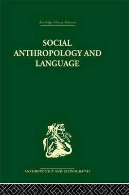Social Anthropology and Language by Edwin Ardener