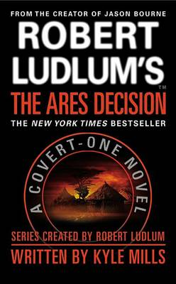 Robert Ludlum's(tm) the Ares Decision (Large Type / Large Print Edition) by Kyle Mills