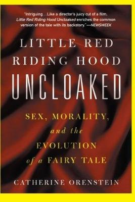 Little Red Riding Hood Uncloaked book