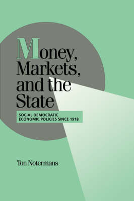 Money, Markets, and the State book