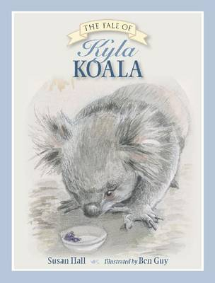 The Tale of Kyla Koala book