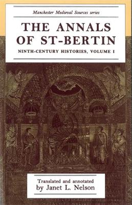Annals of St-Bertin by Janet L. Nelson