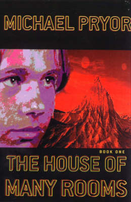 House of Many Rooms Book 1 by Michael Pryor