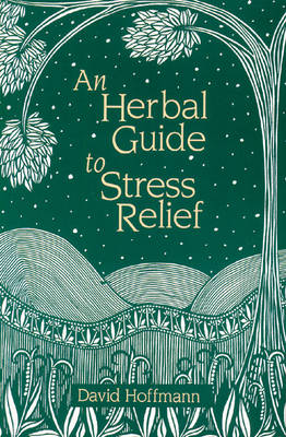 Herbal Guide to Stress Relief book