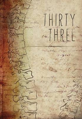 Thirty Three by Sue Brannan Walker
