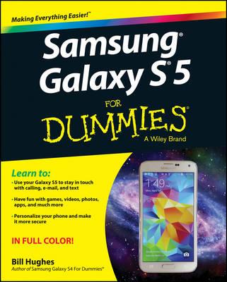 Samsung Galaxy S5 for Dummies by Bill Hughes