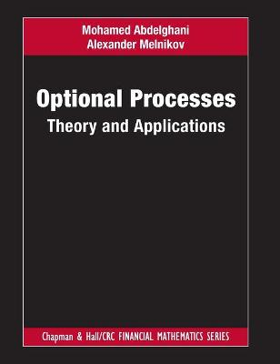 Optional Processes: Theory and Applications by Mohamed Abdelghani
