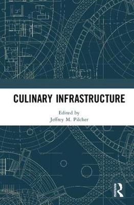 Culinary Infrastructure book
