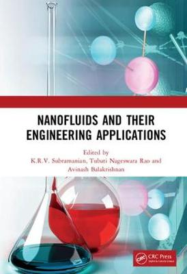 Nanofluids and Their Engineering Applications book